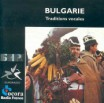 BULGARIE - TRADITIONS VOCALES