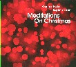 Meditations On Christmas - Gunnar Halle, Espen Eriksn