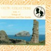 Songs of East Lothian and The Forth - Celtic Collections Vol